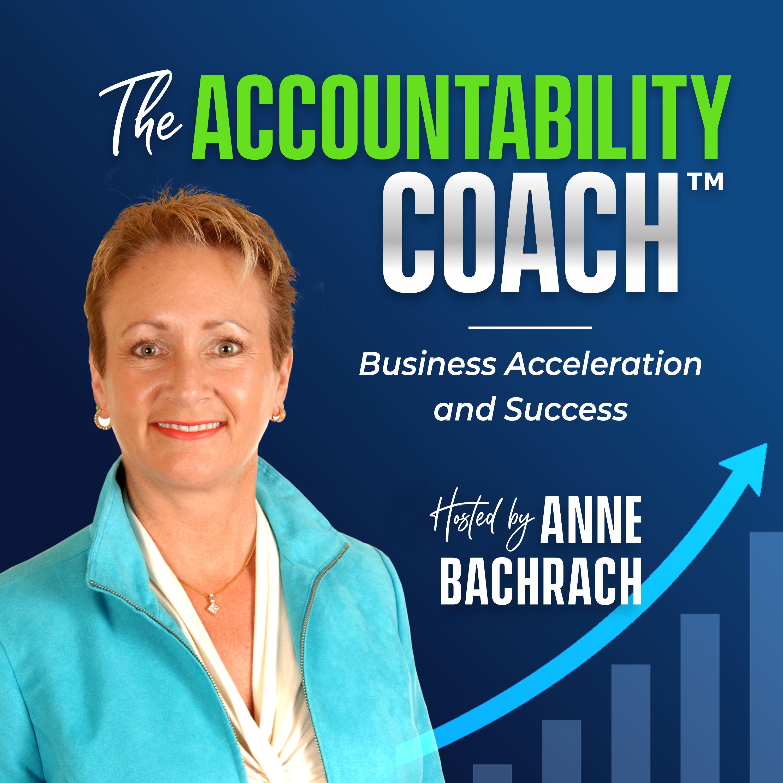 The Accountability Coach: Business Acceleration|Productivity
