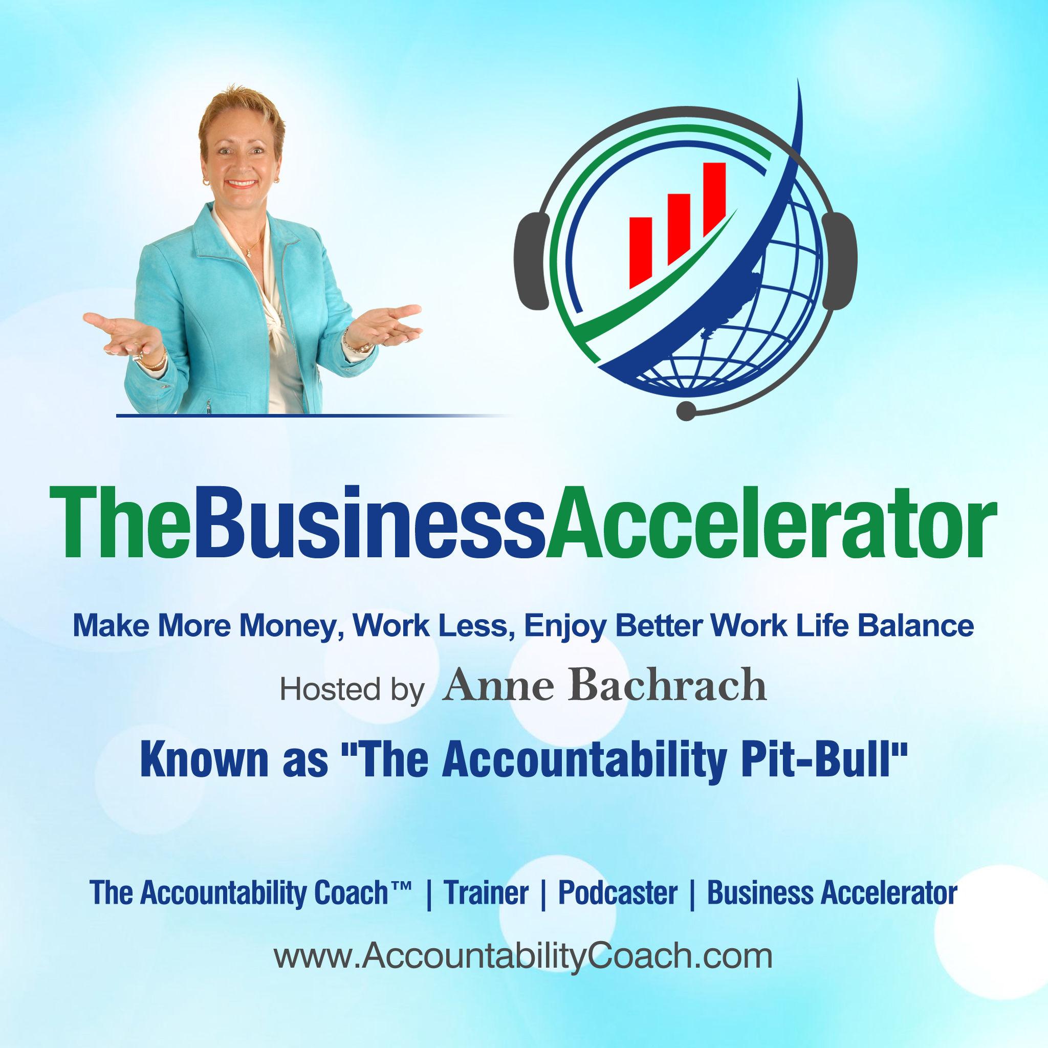 The Business Accelerator: Accountability   Productivity
