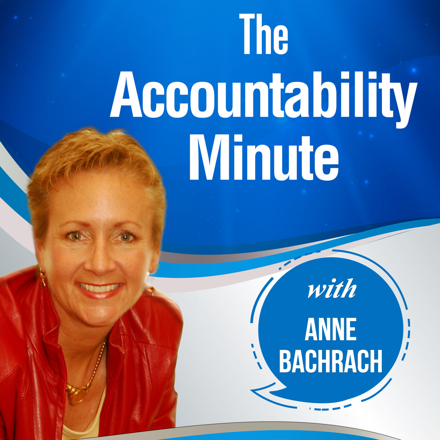 The Accountability Minute:Business Acceleration|Productivity